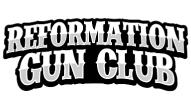 The Reformation Gun Club